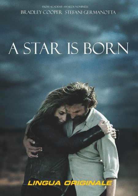 A STAR IS BORN - LINGUA ORIGINALE